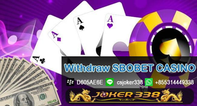 Cara Withdraw Sbobet Casino